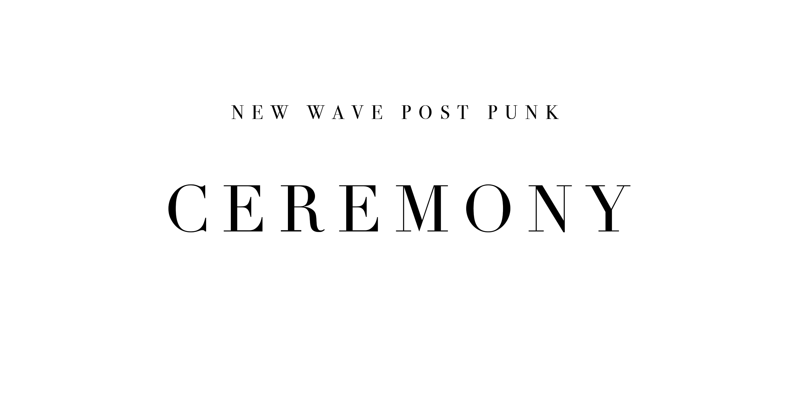NEW WAVE POST PUNK CEREMONY #13
