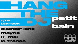HANG THE DJ : VIADUC & FRIENDS