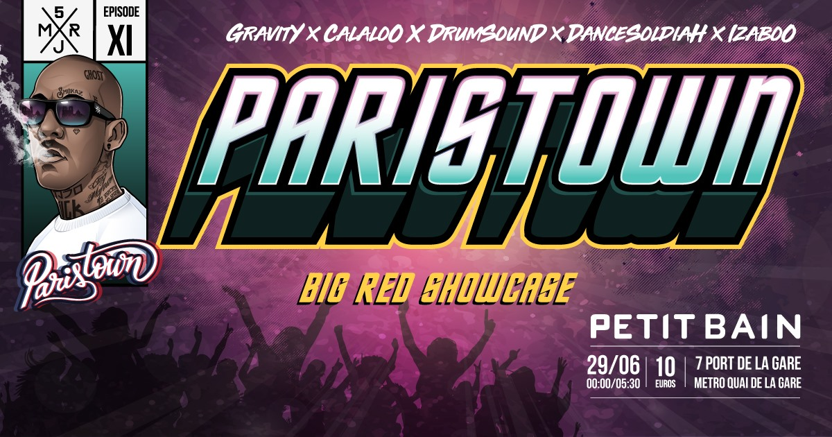 PARISTOWN EPISODE 11 : BIG RED SHOWCASE