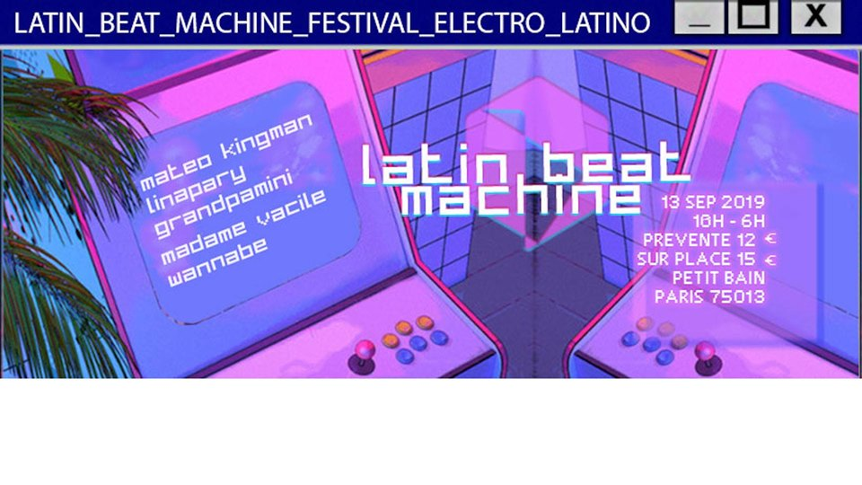 LATIN BEAT MACHINE – FESTIVAL ELECTRO LATINO
