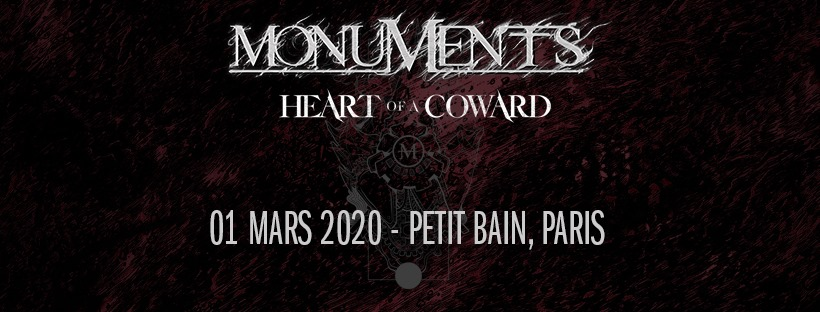 MONUMENTS + HEART OF A COWARD