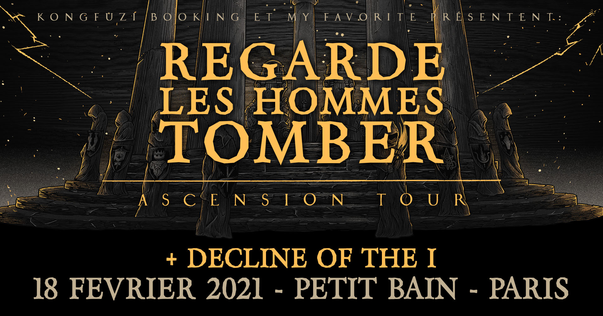 REGARDE LES HOMMES TOMBER + DECLINE OF THE I