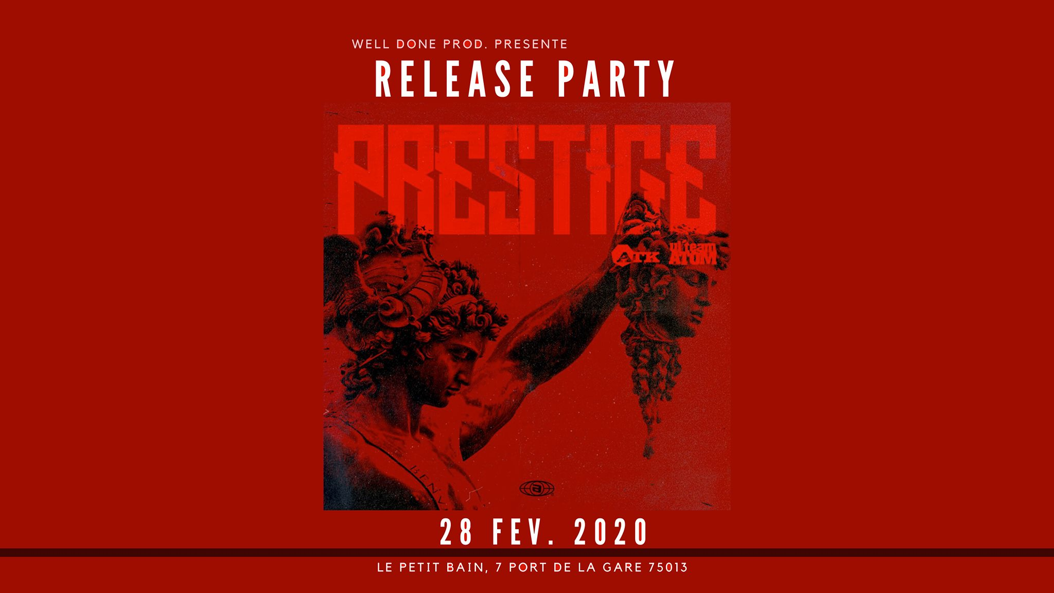 PRESTIGE (ATK x UL'TEAM ATOM) RELEASE PARTY