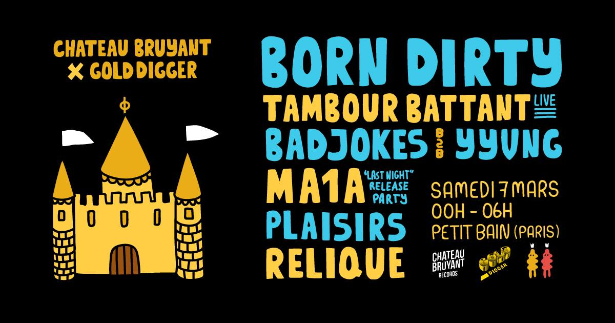 GOLD DIGGER X CHÂTEAU BRUYANT NIGHT : BORN DIRTY, TBBT, BADJOKES